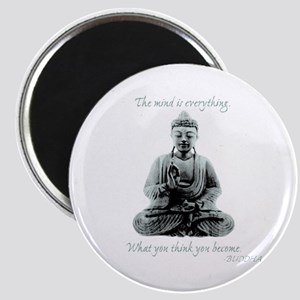 Buddha quote : Mind is Everything Magnet
