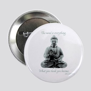 """Buddha quote : Mind is Everything 2.25"""" Button"""
