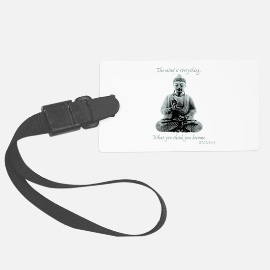 Buddha quote : Mind is Everything Luggage Tag