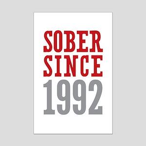 Sober Since 1992 Mini Poster Print