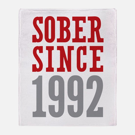 Sober Since 1992 Throw Blanket