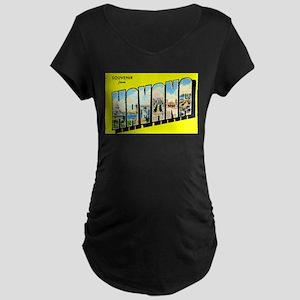Havana Cuba Greetings Maternity Dark T-Shirt