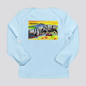 Havana Cuba Greetings Long Sleeve Infant T-Shirt