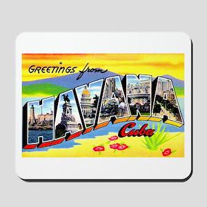 Havana Cuba Greetings Mousepad