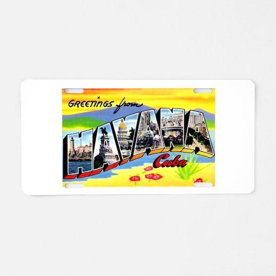 Havana Cuba Greetings Aluminum License Plate