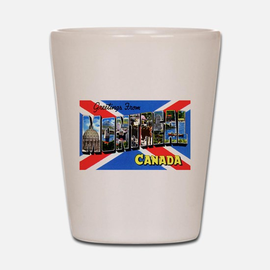Montreal Quebec Canada Shot Glass