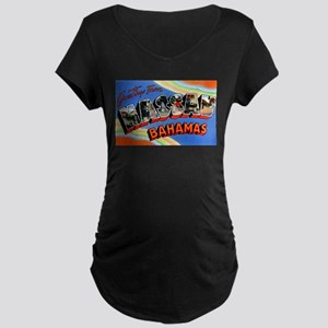 Nassau Bahamas Greetings Maternity Dark T-Shirt