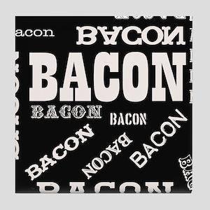 Bacon Bacon Bacon Tile Coaster