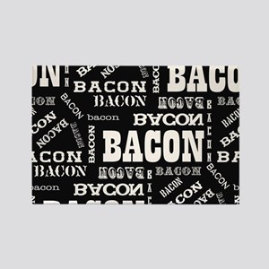 Bacon Bacon Bacon Rectangle Magnet