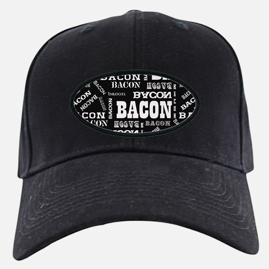Bacon Bacon Bacon Baseball Hat