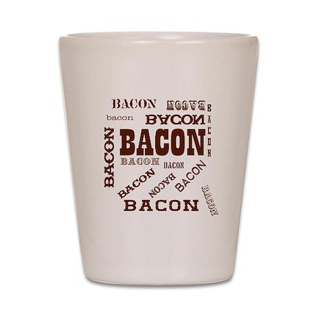 Bacon Bacon Bacon Shot Glass