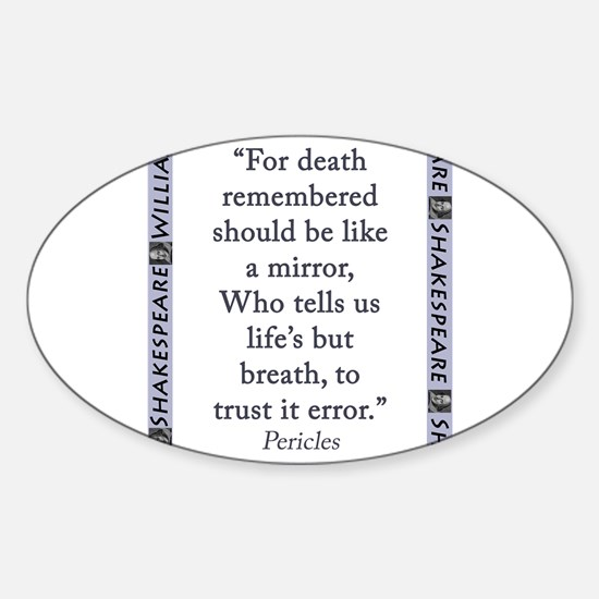 For Death Remembered Sticker (Oval)
