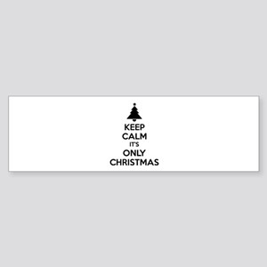Keep calm it's only christmas Sticker (Bumper)