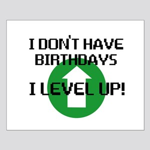I dont have birthdays Small Poster