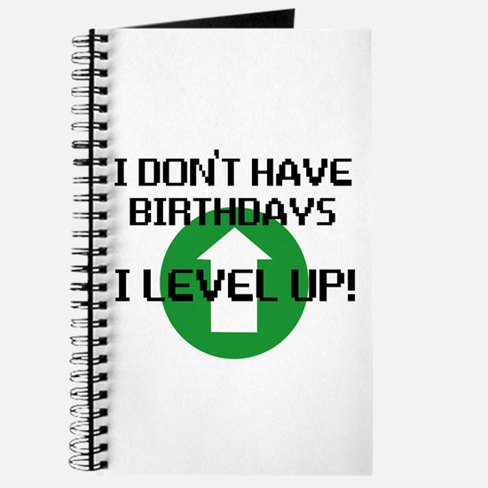 I dont have birthdays Journal