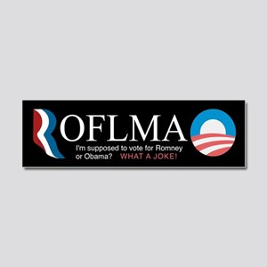 ROFLMAO - Vote Romney or Obama? Car Magnet 10 x 3