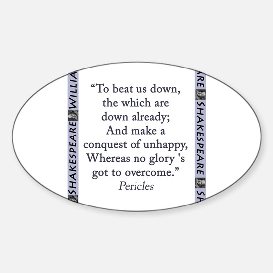 To Beat Us Down Sticker (Oval)