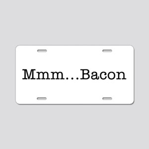 Mmm ... Bacon Aluminum License Plate