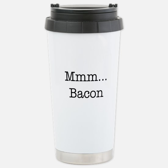 Mmm ... Bacon Stainless Steel Travel Mug