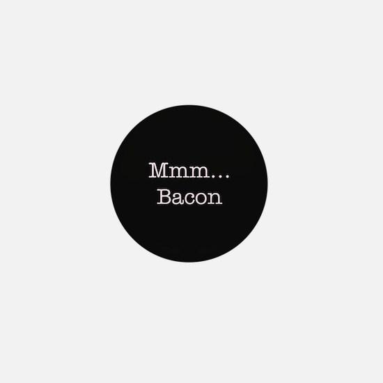 Mmm ... Bacon Mini Button