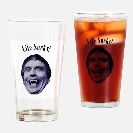 Life Sucks! Drinking Glass