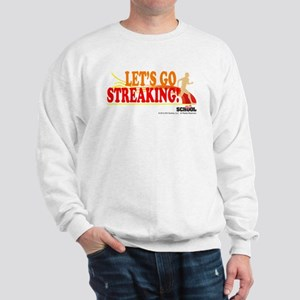 Streaking Sweatshirt