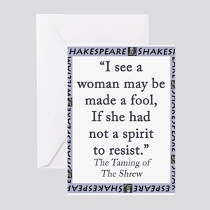 I See A Woman May Be Made A Fool Greeting Cards (P
