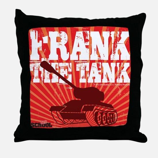 Frank The Tank Throw Pillow