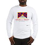 Where's Tibet. Seriously... Long Sleeve T-Shirt