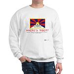 Where's Tibet. Seriously... Sweatshirt