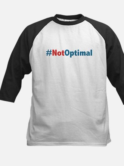 Anti Obama - Not Optimal Kids Baseball Jersey