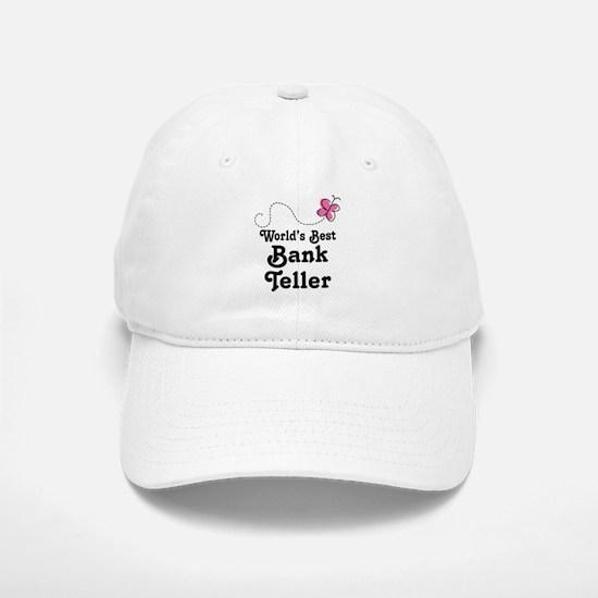 Bank Teller (Worlds Best) Baseball Baseball Cap