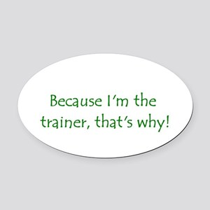 trainer Oval Car Magnet