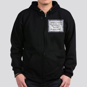 Against Ill Chances Men Are Ever Merry Zip Hoodie