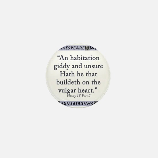 An Habitation Giddy And Unsure Mini Button