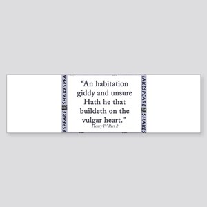 An Habitation Giddy And Unsure Sticker (Bumper)