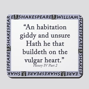An Habitation Giddy And Unsure Mousepad