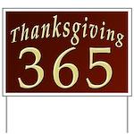 Thanksgiving 365 Yard Sign