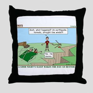 Snoring or Earthquake Throw Pillow