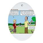 Trustworthy Ornament (Oval)