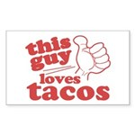This Guy Loves Tacos Sticker (Rectangle 10 pk)
