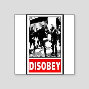 """Disobey! Square Sticker 3"""" x 3"""""""