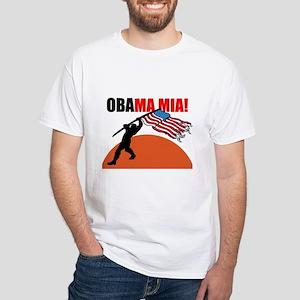 Obamamia! White T-Shirt