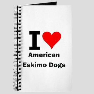 I Love American Eskimo Dogs Journal