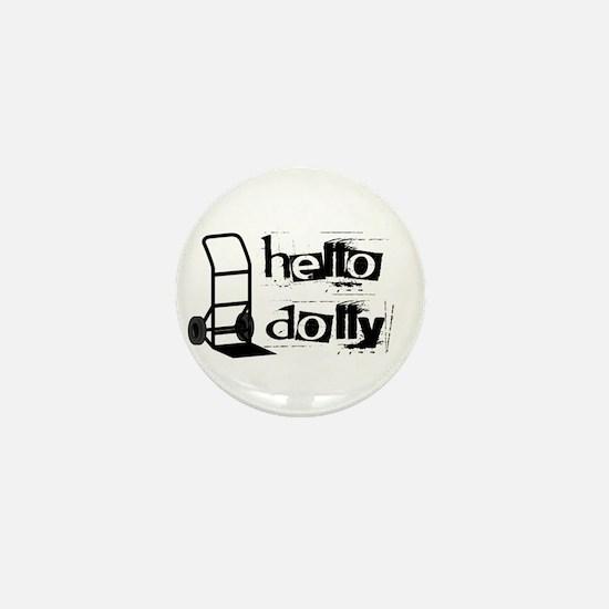 Hello Dolly Mini Button