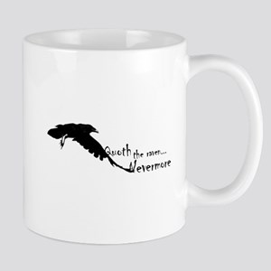 Quoth the Raven... Nevermore Mug