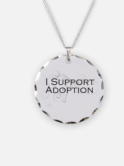 I Support Adoption Necklace