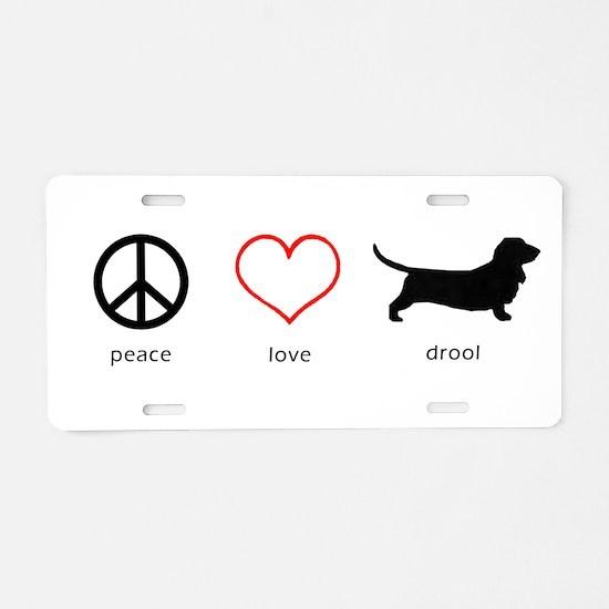 Peace, Love, Drool Aluminum License Plate