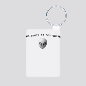 THE TRUTH IS OUT THERE Aluminum Photo Keychain