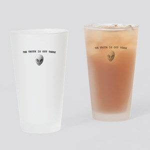 THE TRUTH IS OUT THERE Drinking Glass